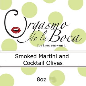 Orgasmo de la Boca Smoked Cocktail Martini Olives
